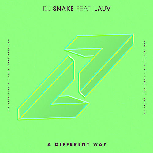 A Different Way (feat. Lauv) von DJ Snake