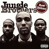 Raw Deluxe by Jungle Brothers