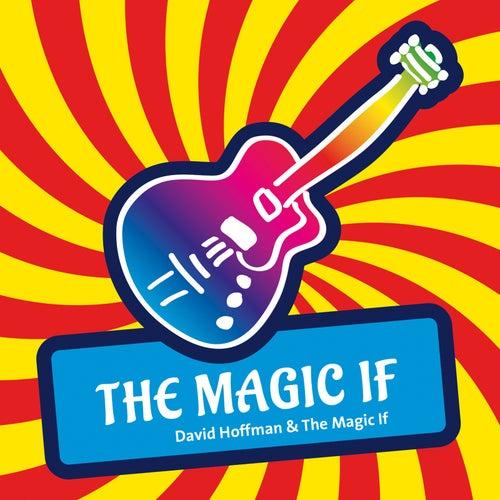 The Magic If by David Hoffman