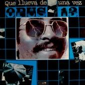 Que llueva de una vez (Remasterizado) by Opus 13