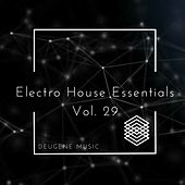 Deugene Music Electro House Essentials, Vol. 29 - EP by Various Artists