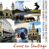 Coros en Santiago (Remasterizado) by Various Artists