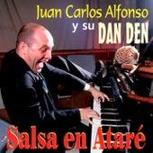 Salsa en Ataré (Remasterizado) by Juan Carlos Alfonso