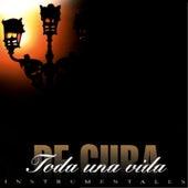 Toda una vida: Instrumentales cubanos (Remasterizado) by Orquesta Todos Estrellas