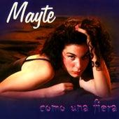 Como una fiera (Remasterizado) by Mayté