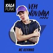 Vem Novinha by Mc Kevinho