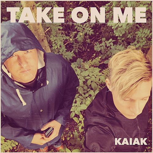 Take On Me (Acoustic) de Kaiak