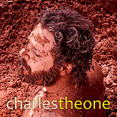 Charles Theone by Charles Theone