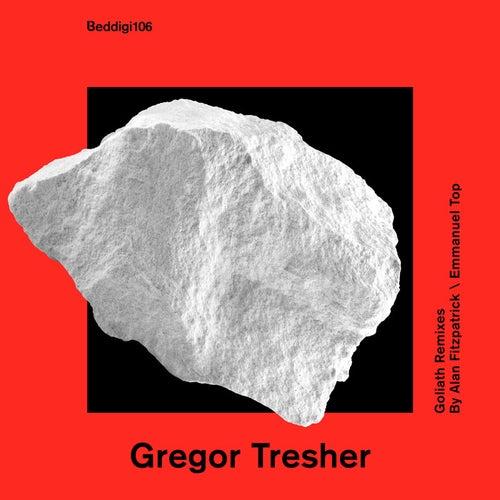 Goliath by Gregor Tresher