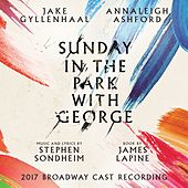 Sunday in the Park with George: 2017 Broadway Cast Recording von Various Artists