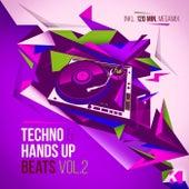 Techno & Hands up Beats, Vol. 2 (Inkl. 120 Min. Megamix) von Various Artists