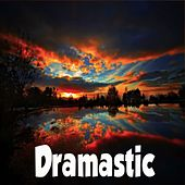 Dramastic by MrLonely Wolf