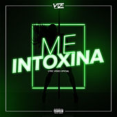 Me Intoxina by Vize