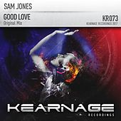 Good Love by Sam Jones