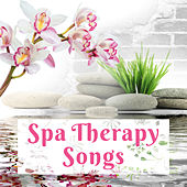 Spa Therapy Songs – Relaxing Music for Spa, Massage, Beauty Treatments, Rest by S.P.A