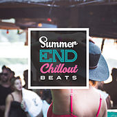 Summer End Chillout Beats – Chill Out 2017, Relax & Chill, Lounge, Electronic Beats de Chill Out