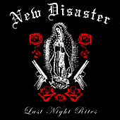 Last Night Rites by New Disaster