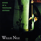 Play & Download House of a Thousand Guitars by Willie Nile | Napster