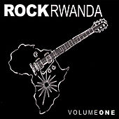 Play & Download Rock Rwanda Volume 1 by Various Artists | Napster