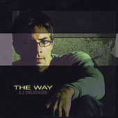 Play & Download The Way by AJ Swearingen | Napster
