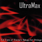 For Fans of Tiesto's Adagio for Strings by UltraMax
