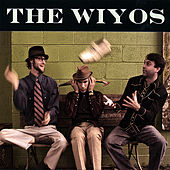 Play & Download The Wiyos by The Wiyos | Napster