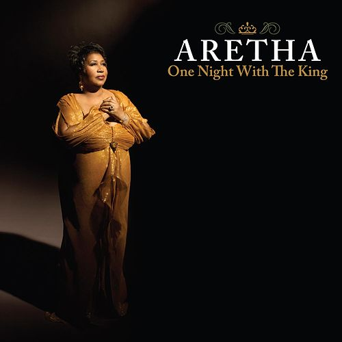 Play & Download One Night With The King by Aretha Franklin | Napster