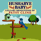 Lullaby Renditions of Patsy Cline by Hushabye Baby