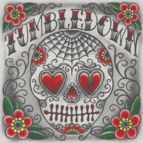 Tumbledown by Mike Herrera's Tumbledown