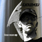 Play & Download Flow Man by Chrome | Napster
