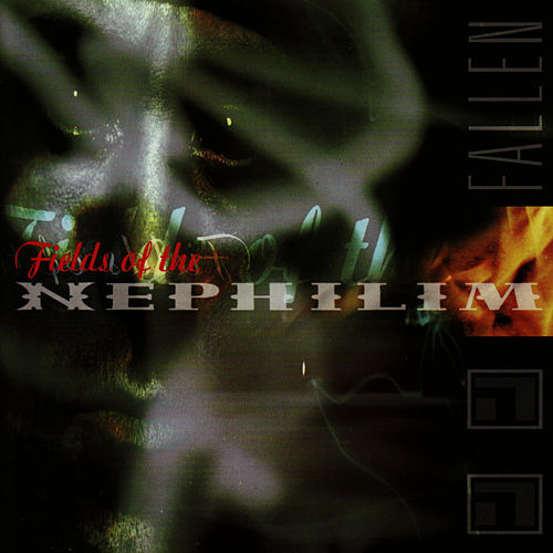 Play & Download Fallen by Fields of the Nephilim | Napster