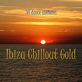 Play & Download Ibiza Chillout Gold by Various Artists | Napster