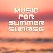 Music for Summer Sunrise – Calm Down & Rest, Relaxing Vibes, Beach Lounge, Stress Relief by #1 Hits Now
