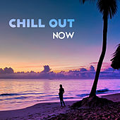 Chill Out Now – Today Hits, Chill Out Music, Electronic Beats, Good Vibes by #1 Hits Now