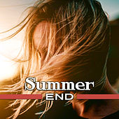 Summer End – Chillout Music for End of Summer, Relax & Chill, Electronic Beats, Good Chill Out Vibes de Ibiza Dance Party