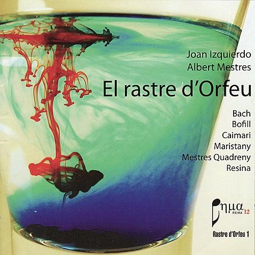 Play & Download El Rastre d'Orfeu by Joan Izquierdo | Napster