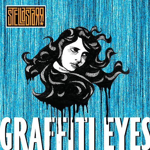 Graffiti Eyes by Stellastarr