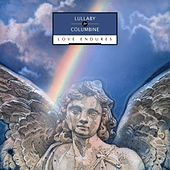 Lullaby for Columbine, Love Endures by Various Artists