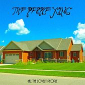 All the Lovely People by The Perple Xing