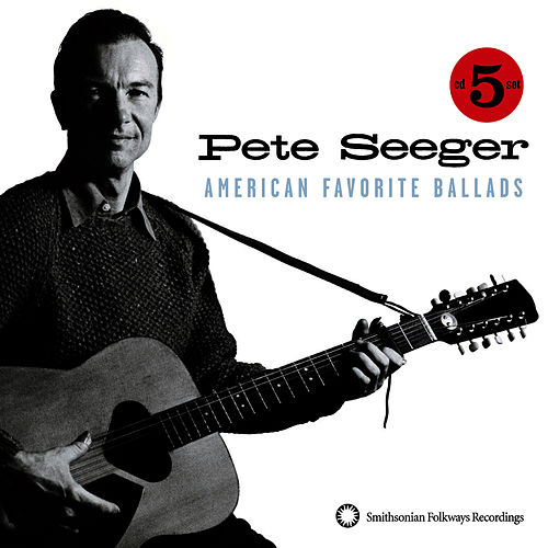 American Favorite Ballads, Vol. 1-5 by Pete Seeger
