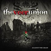 Against The Grain by The Veer Union