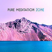 Pure Meditation Zone – Buddha Lounge, Yoga Music, Zen, Contemplation, Mantra 2017 by Relaxed Piano Music