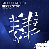 Never Stop (Extended Mix) by Stella Project