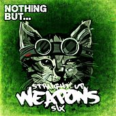 Nothing But... Straight Up Weapons, Vol. 6 - EP by Various Artists