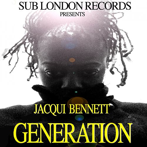 Generation by Jacqui Bennett