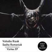 Vortex EP by Sasha Romaniuk Volodia Rizak