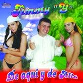 De Aqui y de Alla by Jimmy Y
