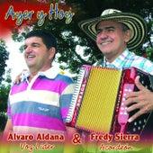 Ayer y Hoy by Alvaro Aldana