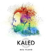 Meu Plano by Kaled
