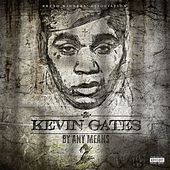 By Any Means 2 by Kevin Gates